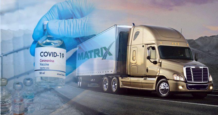 Covid-19 vaccine transportation Matrix Trucks